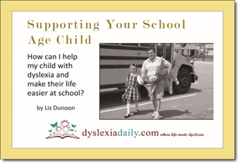 Supporting Your School Age Child | Free EBook | Dyslexia Daily